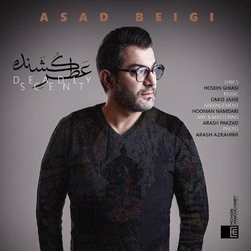 دانلود آهنگ جدید اسد بیگی عطر کشنده